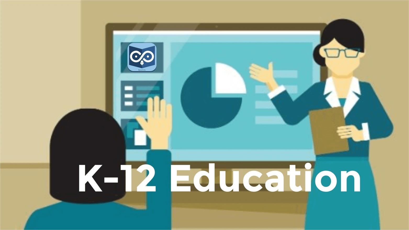K 12 Education